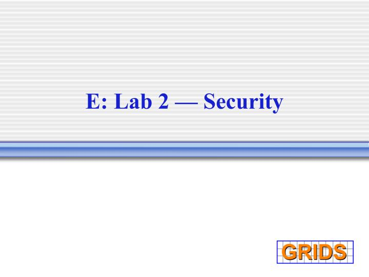 E: Lab 2 — Security