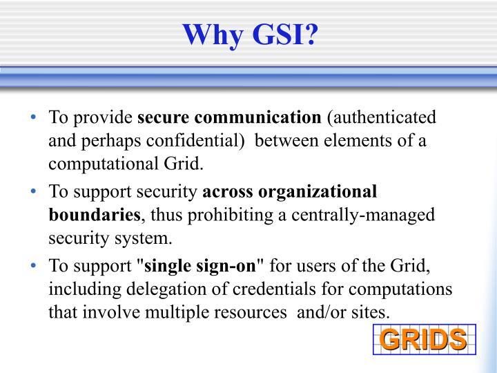 Why GSI?