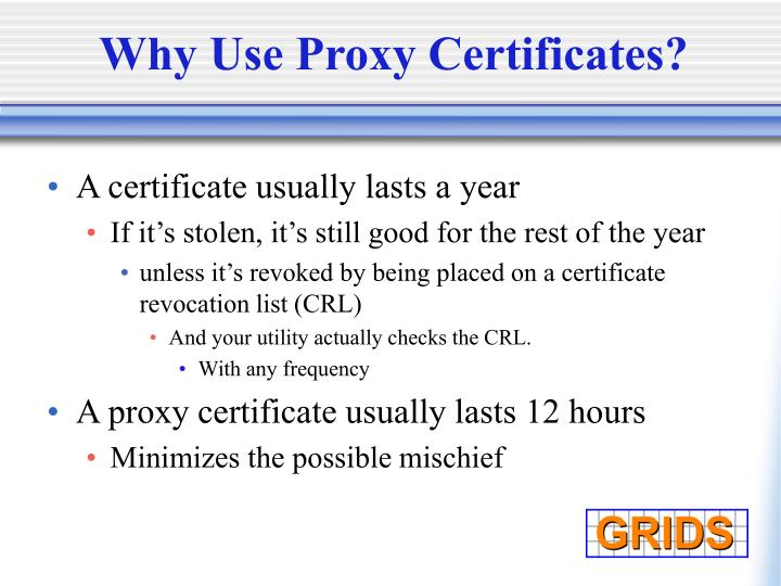 Why Use Proxy Certificates?