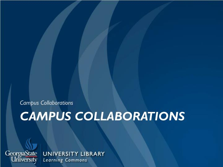 Campus Collaborations