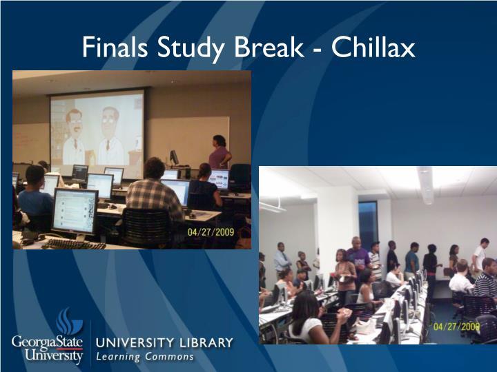 Finals Study Break - Chillax