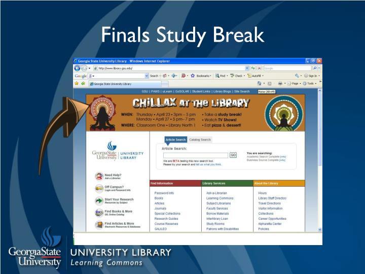 Finals Study Break