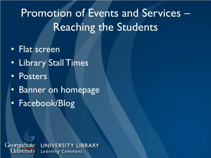 Promotion of Events and Services – Reaching the Students