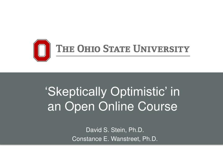 'Skeptically Optimistic' in an Open Online Course