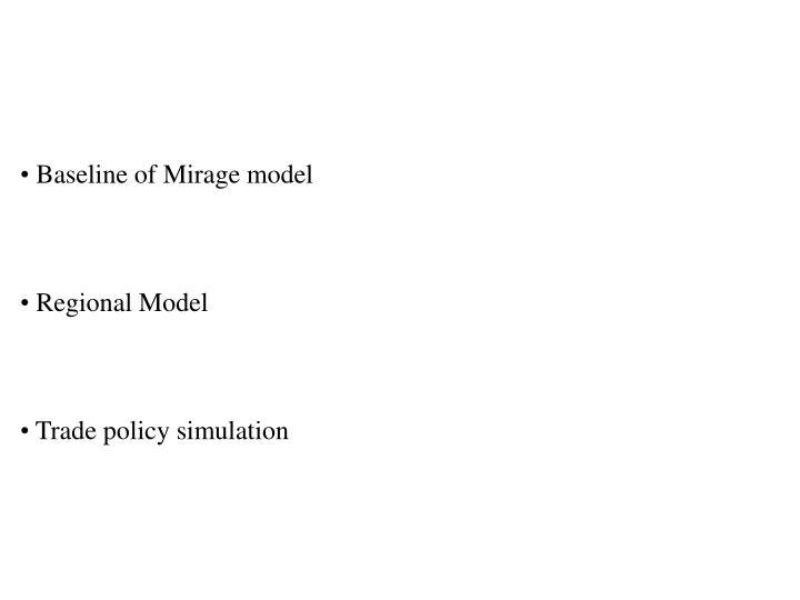 Baseline of Mirage model