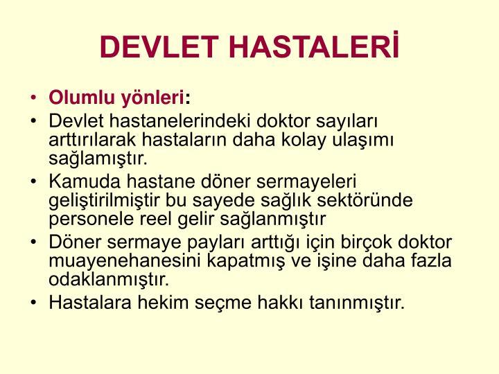 DEVLET HASTALERİ