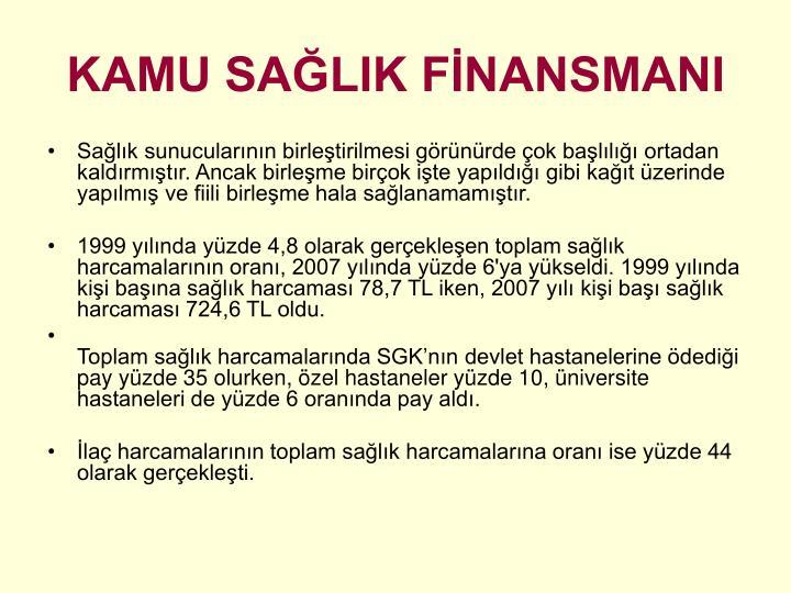 KAMU SAĞLIK FİNANSMANI