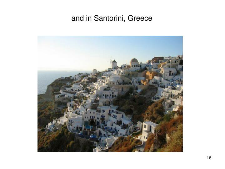 and in Santorini, Greece