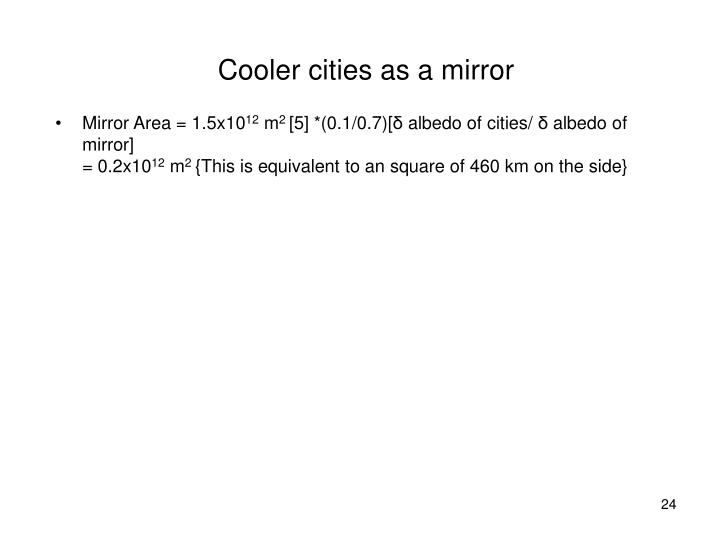 Cooler cities as a mirror