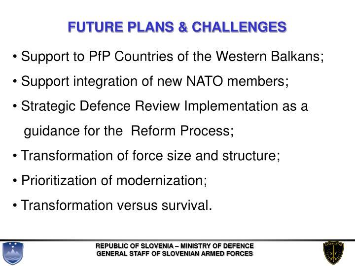 FUTURE PLANS & CHALLENGES