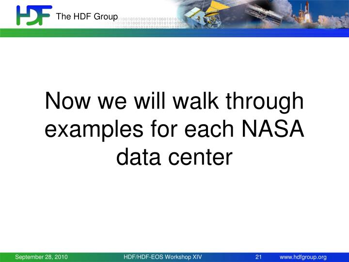 Now we will walk through examples for each NASA data center