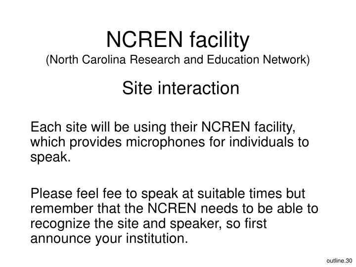NCREN facility