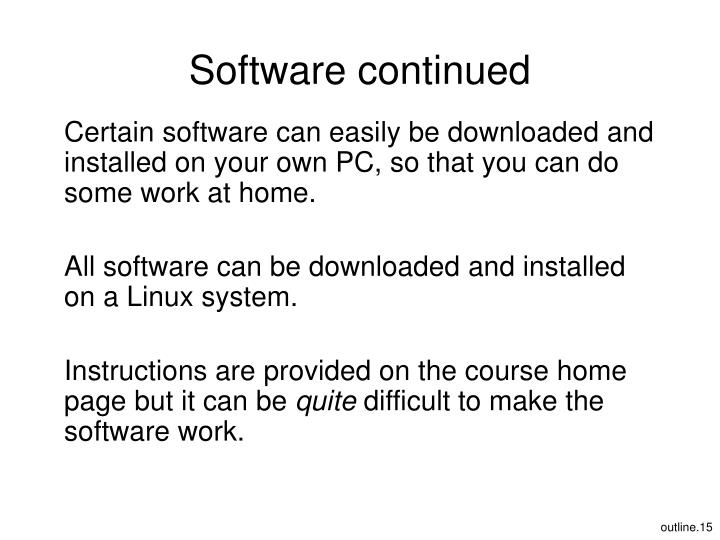 Software continued