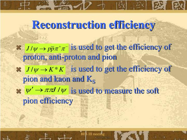 Reconstruction efficiency