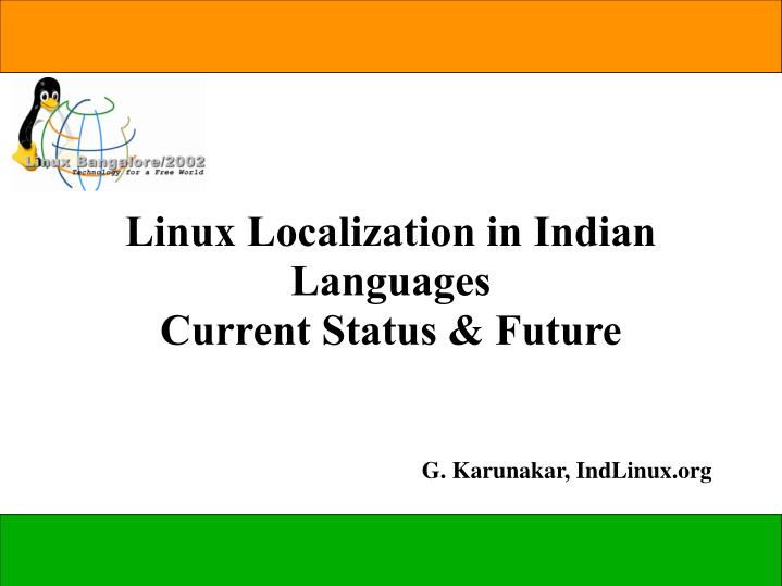 Linux Localization in Indian Languages