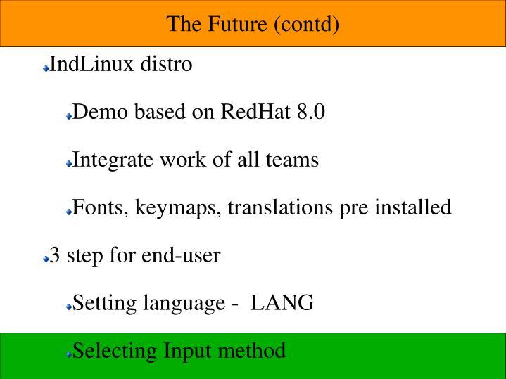 The Future (contd)