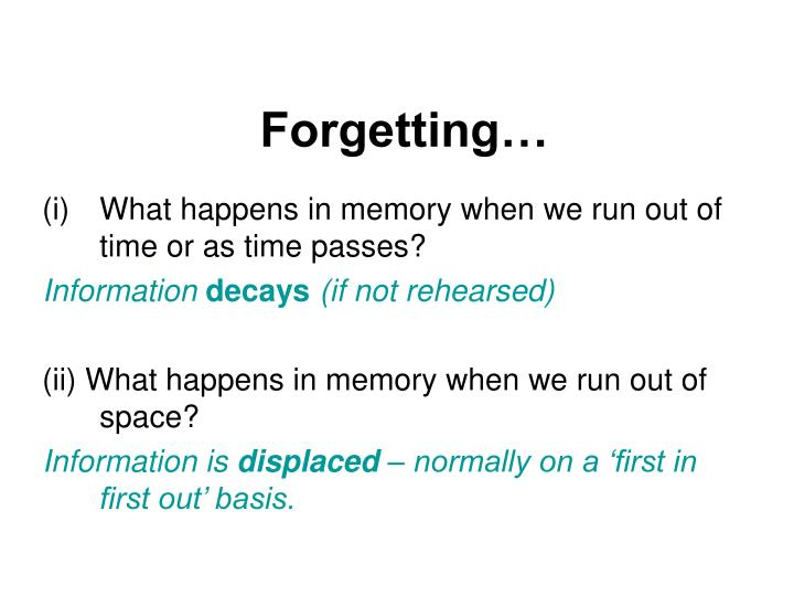 Forgetting…
