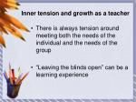 inner tension and growth as a teacher