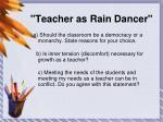 teacher as rain dancer