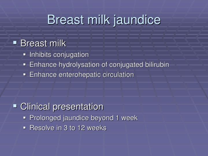Breast milk jaundice