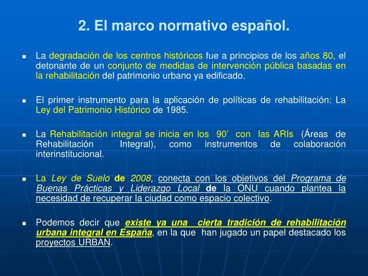 2. El marco normativo español.