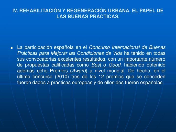 IV. REHABILITACIÓN Y REGENERACIÓN URBANA. EL PAPEL DE LAS BUENAS PRÁCTICAS.