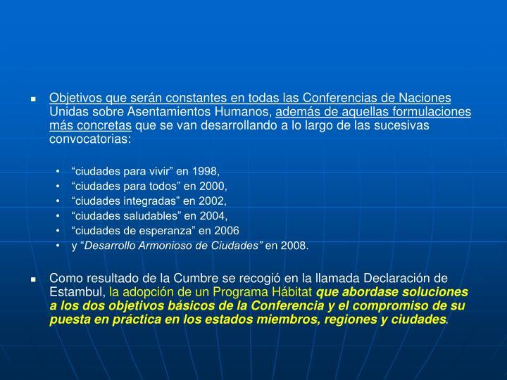 Objetivos que serán constantes en todas las Conferencias de Naciones
