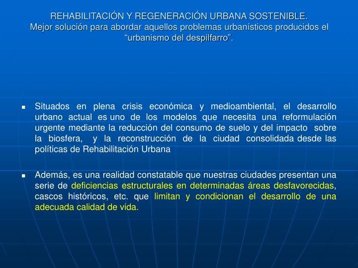 REHABILITACIÓN Y REGENERACIÓN URBANA SOSTENIBLE.