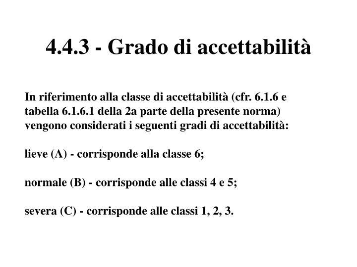 4.4.3 - Grado di accettabilità