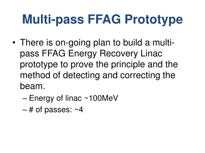 Multi-pass FFAG Prototype