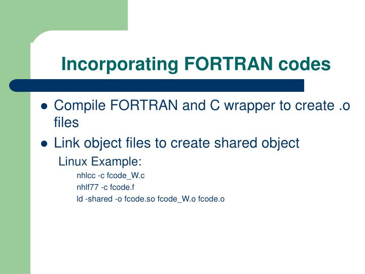 Incorporating FORTRAN codes
