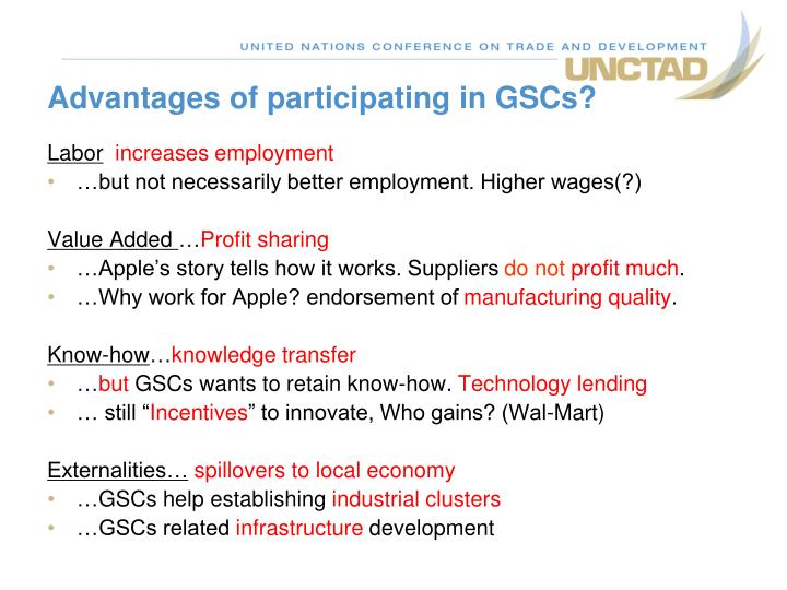 Advantages of participating in GSCs?