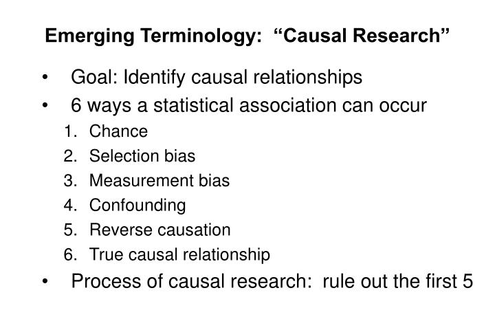 "Emerging Terminology:  ""Causal Research"""