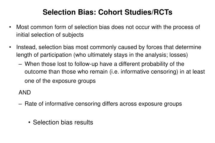 Selection Bias: Cohort Studies/RCTs