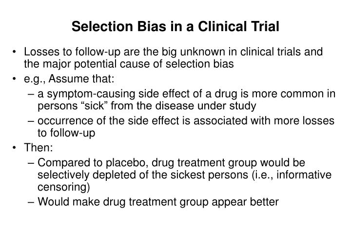 Selection Bias in a Clinical Trial