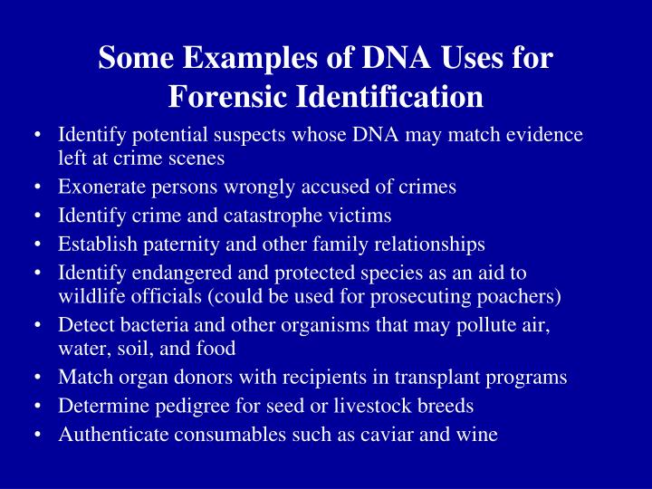 Some examples of dna uses for forensic identification