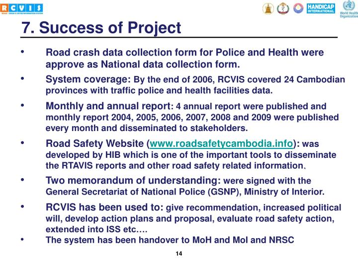 Road crash data collection form for Police and Health were approve as National data collection form.
