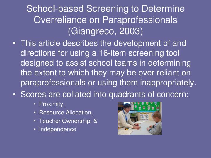 School-based Screening to Determine Overreliance on Paraprofessionals (Giangreco, 2003)