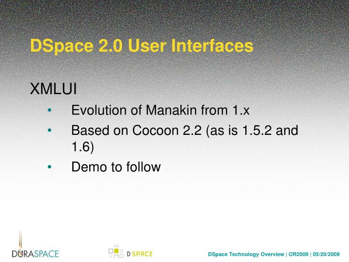 DSpace 2.0 User Interfaces