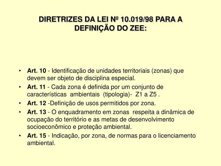 DIRETRIZES DA LEI Nº 10.019/98 PARA A DEFINIÇÃO DO ZEE: