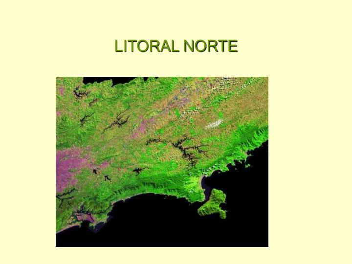 LITORAL NORTE