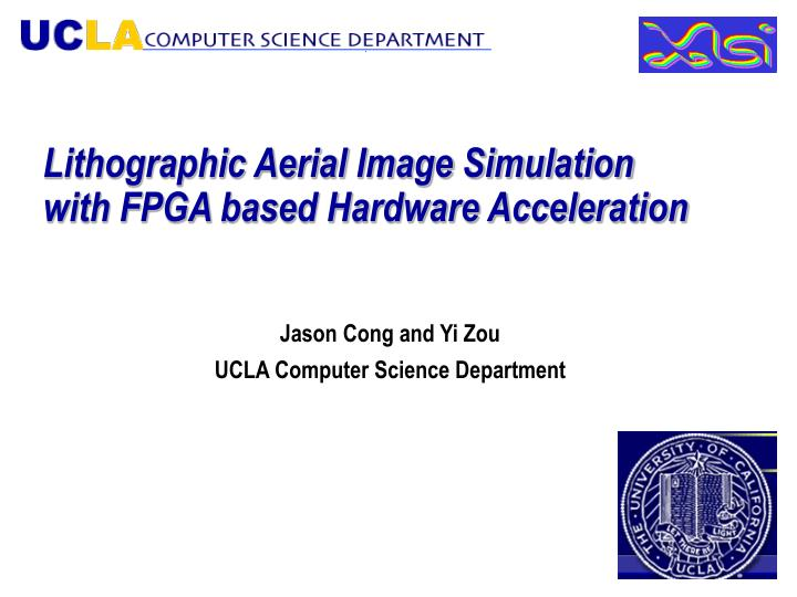 Lithographic aerial image simulation with fpga based hardware acceleration