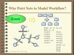 why petri nets to model workflow