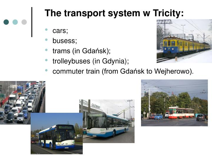 The transport system w Tricity: