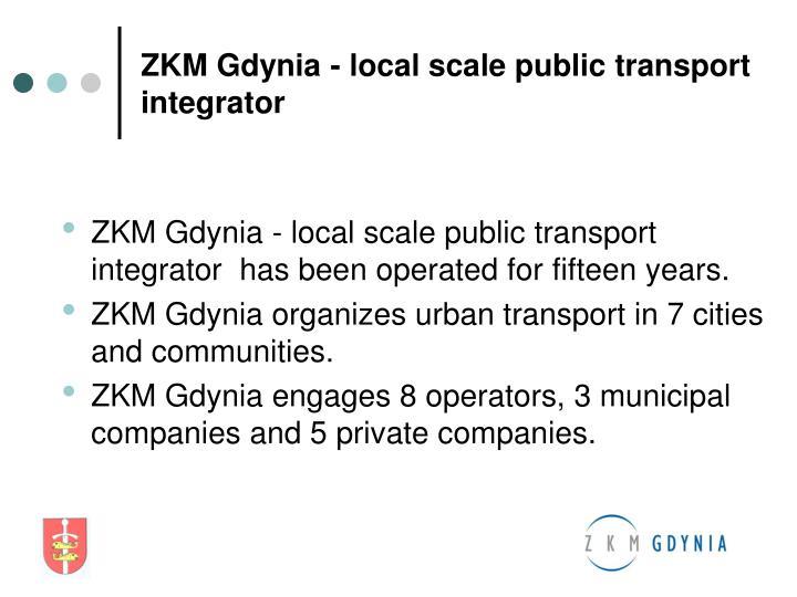 ZKM Gdynia - local scale public transport integrator