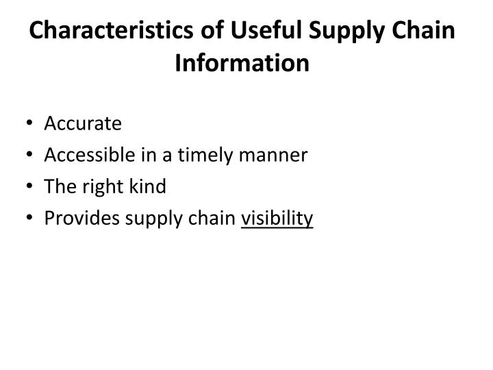 Characteristics of Useful Supply Chain Information