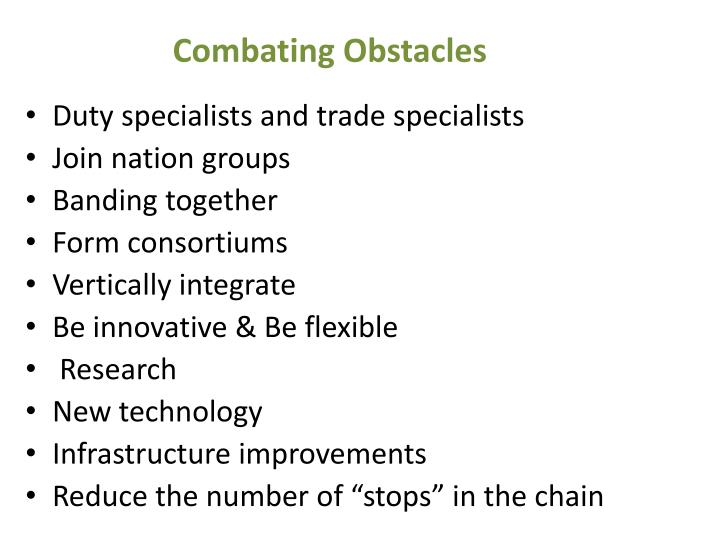 Combating Obstacles