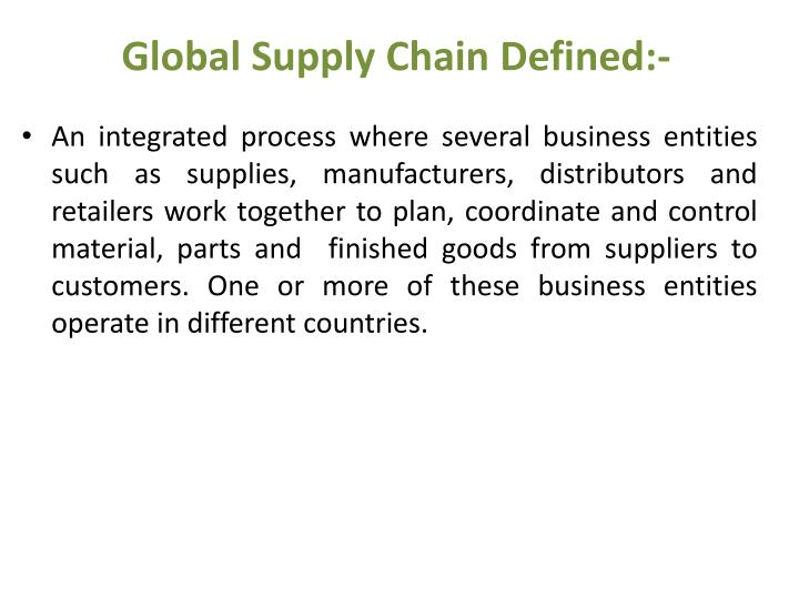 Global Supply Chain Defined:-