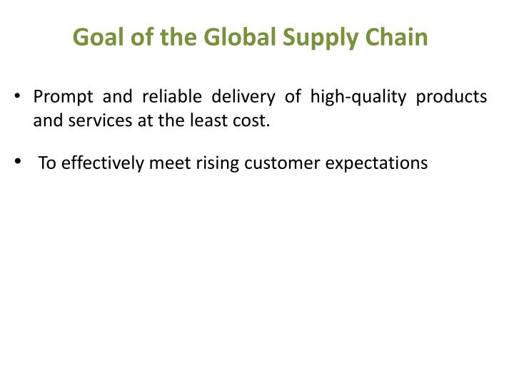 Goal of the Global Supply Chain