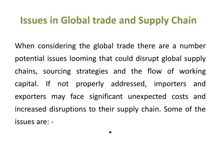 Issues in Global trade and Supply Chain